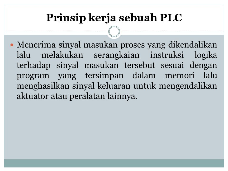 Prinsip kerja sebuah PLC