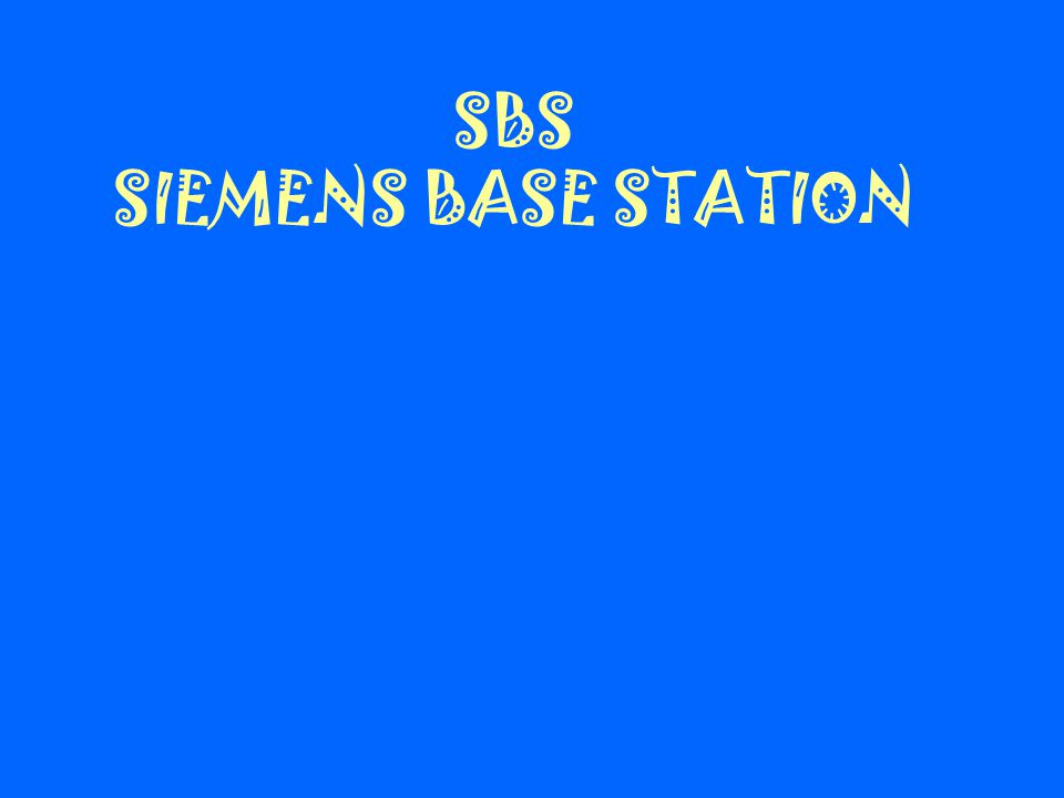 SBS SIEMENS BASE STATION