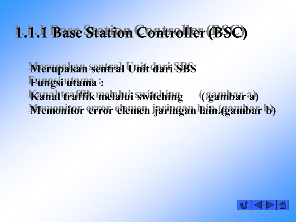 1.1.1 Base Station Controller (BSC)