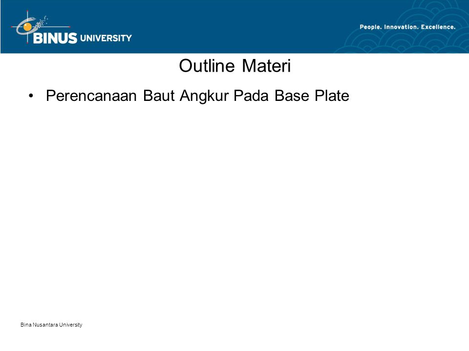 Outline Materi Perencanaan Baut Angkur Pada Base Plate
