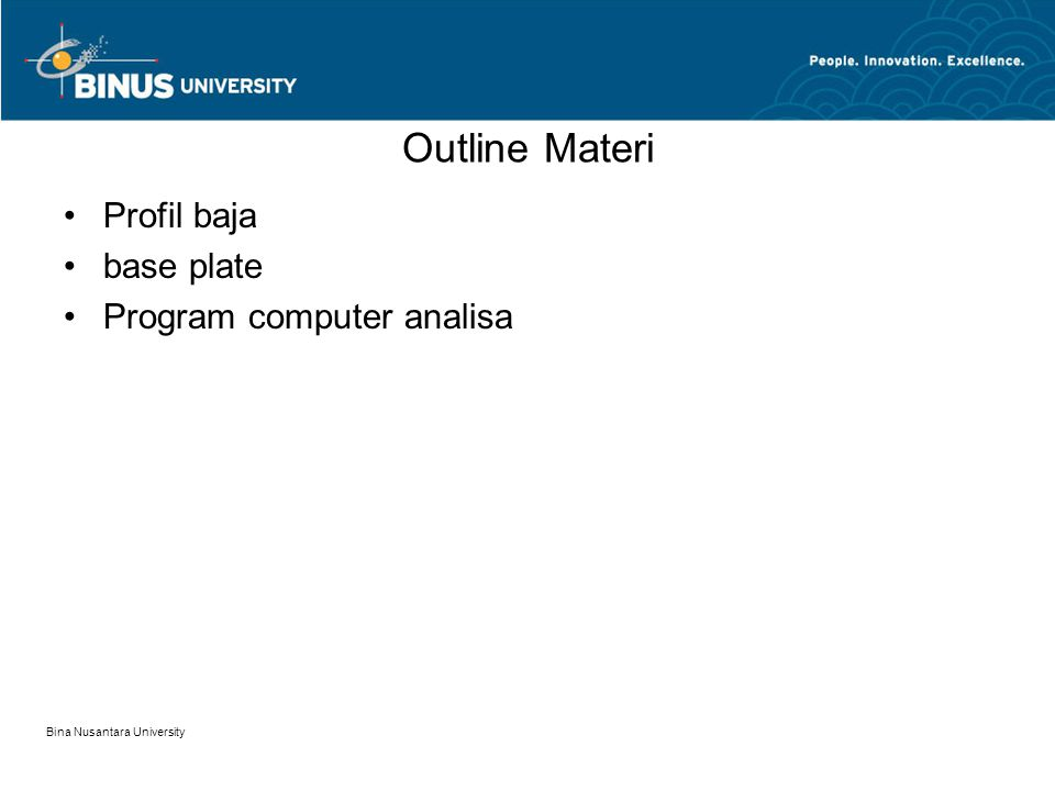 Outline Materi Profil baja base plate Program computer analisa