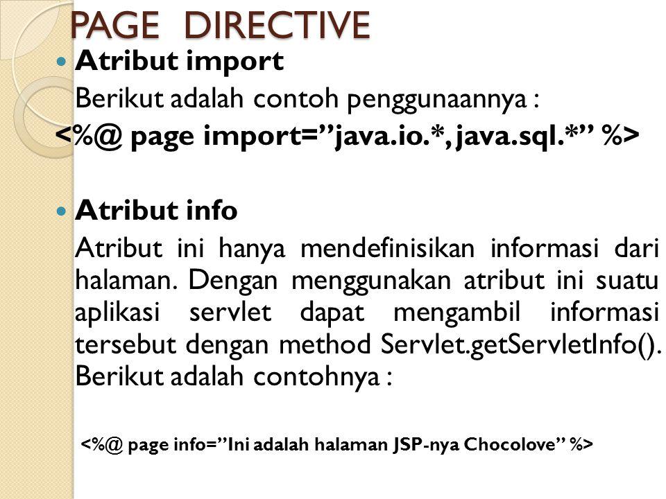 <%@ page info= Ini adalah halaman JSP-nya Chocolove %>