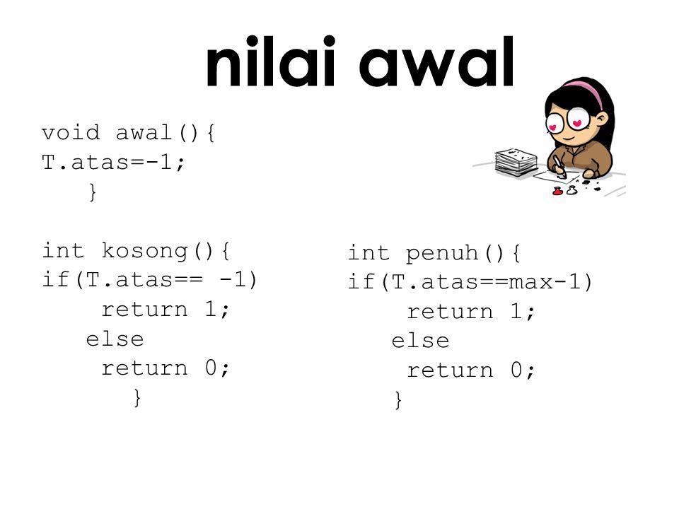 int penuh(){ if(T.atas==max-1) return 1; else return 0; }