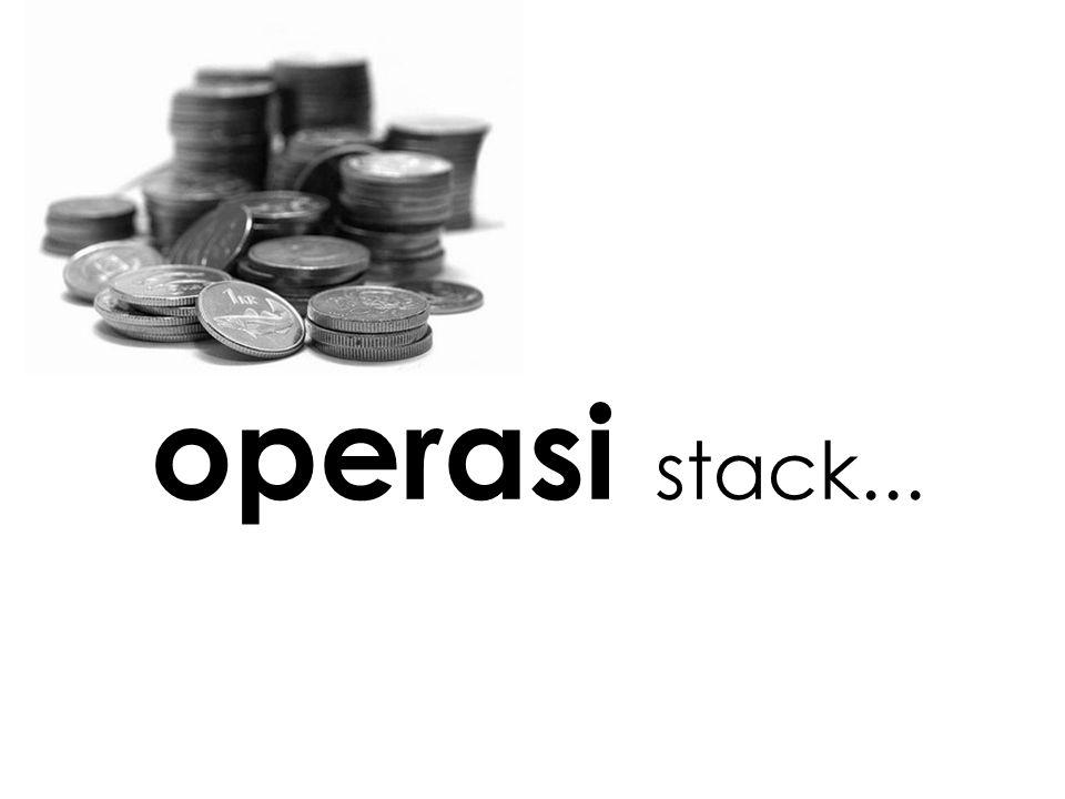 operasi stack...
