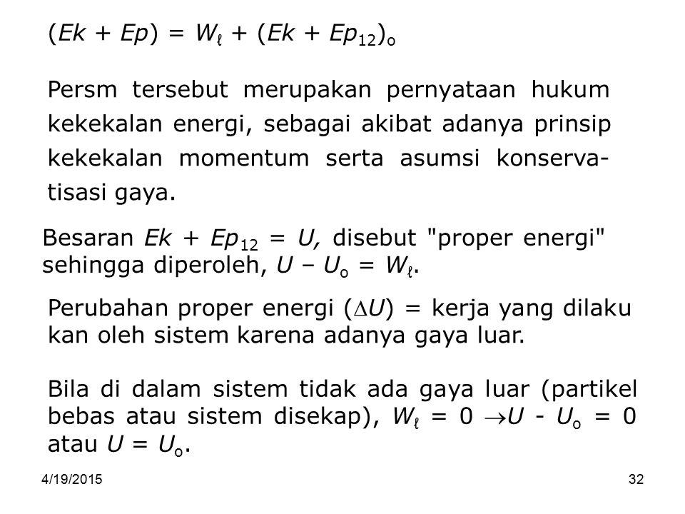(Ek + Ep) = Wℓ + (Ek + Ep12)o