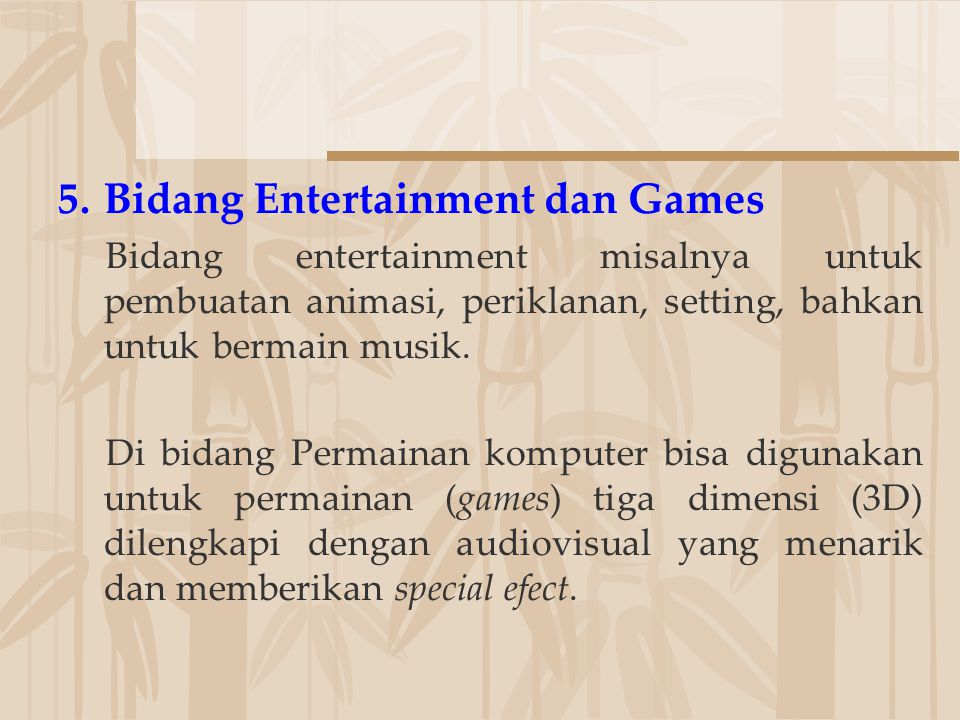 Bidang Entertainment dan Games