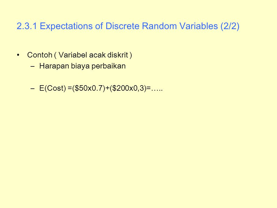 2.3.1 Expectations of Discrete Random Variables (2/2)