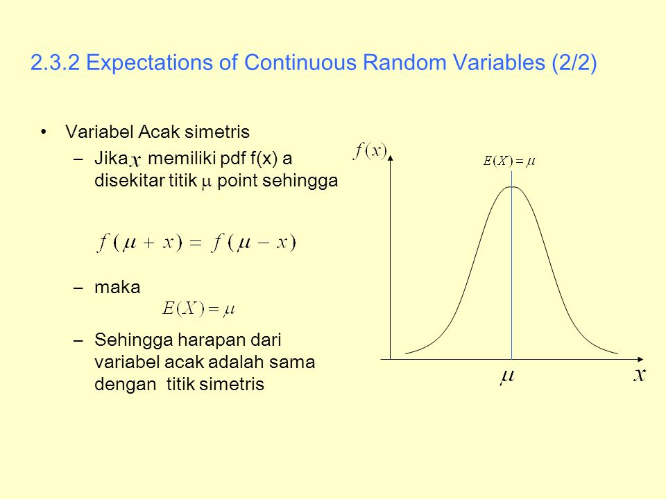 2.3.2 Expectations of Continuous Random Variables (2/2)
