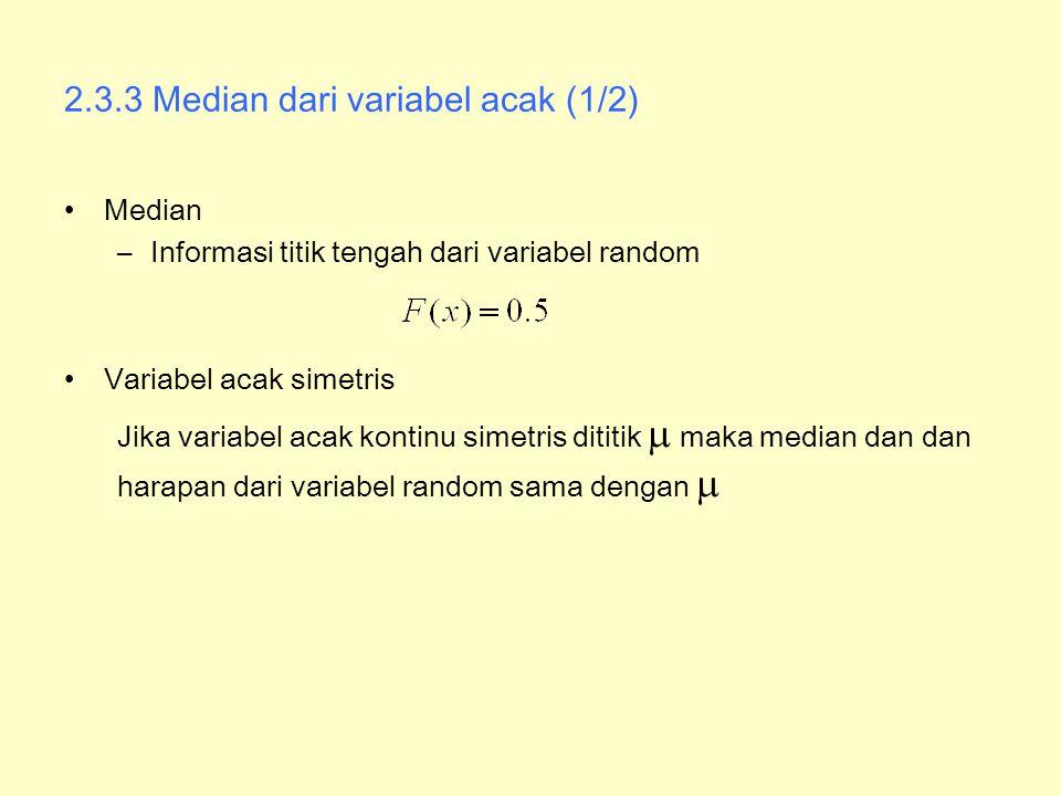 2.3.3 Median dari variabel acak (1/2)