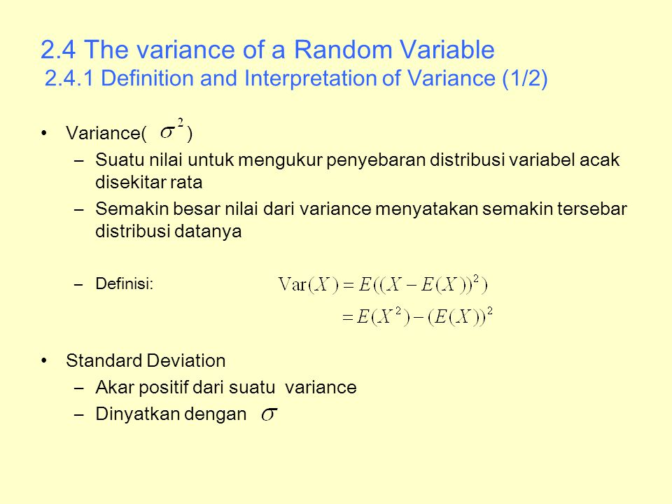 2. 4 The variance of a Random Variable 2. 4