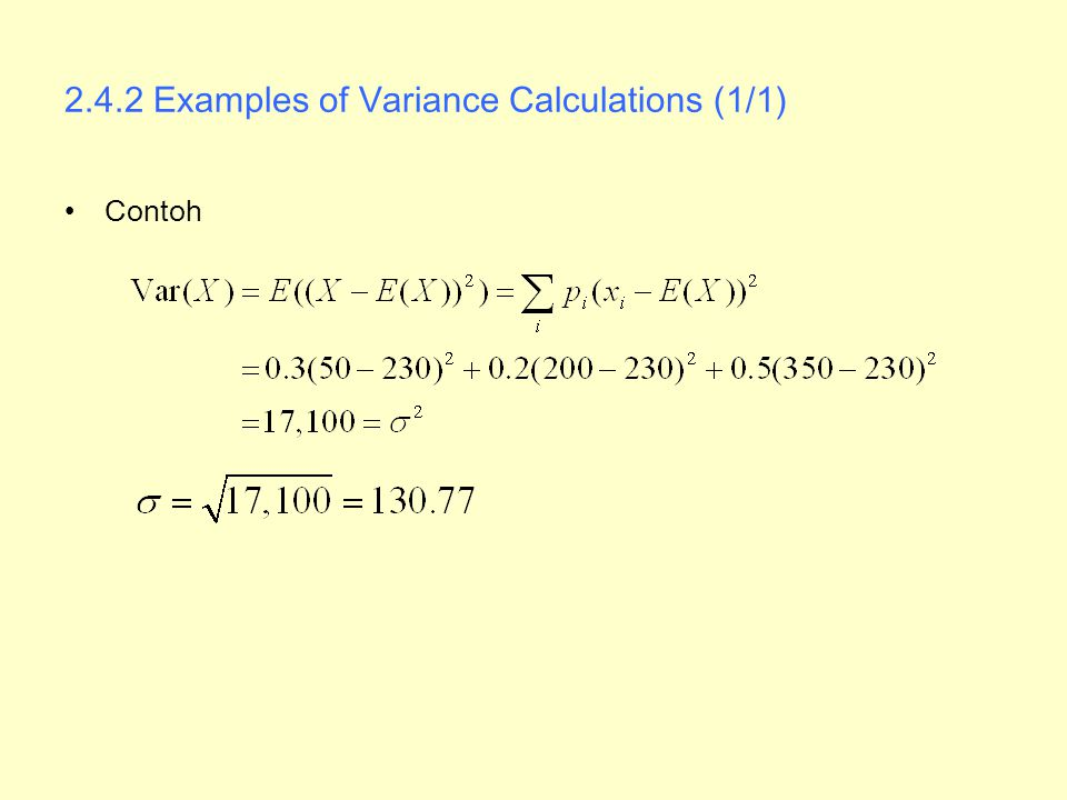 2.4.2 Examples of Variance Calculations (1/1)
