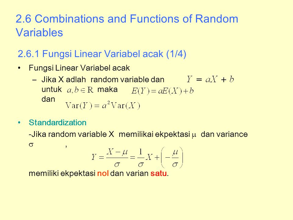 2. 6 Combinations and Functions of Random Variables 2. 6