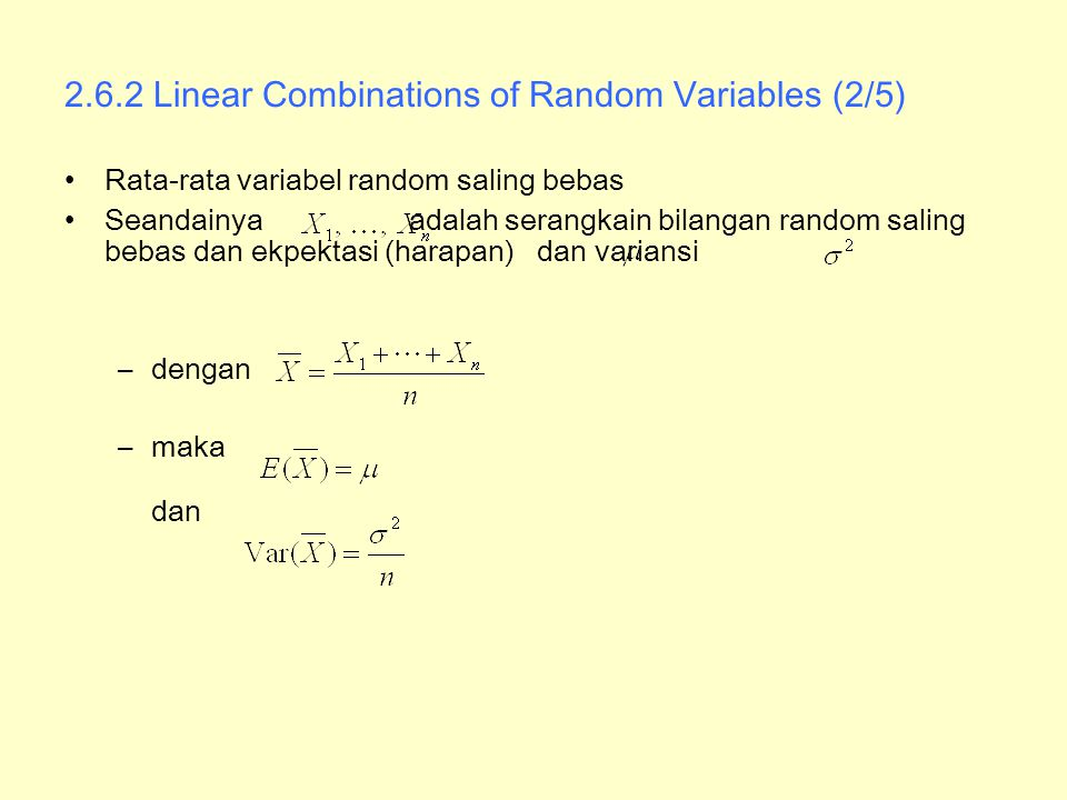 2.6.2 Linear Combinations of Random Variables (2/5)