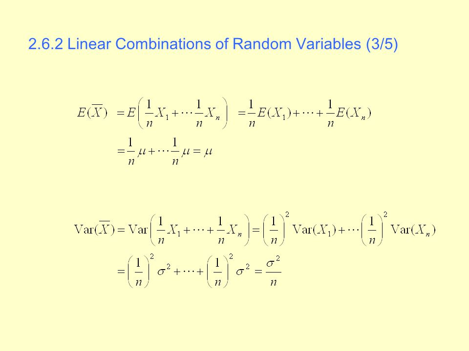 2.6.2 Linear Combinations of Random Variables (3/5)