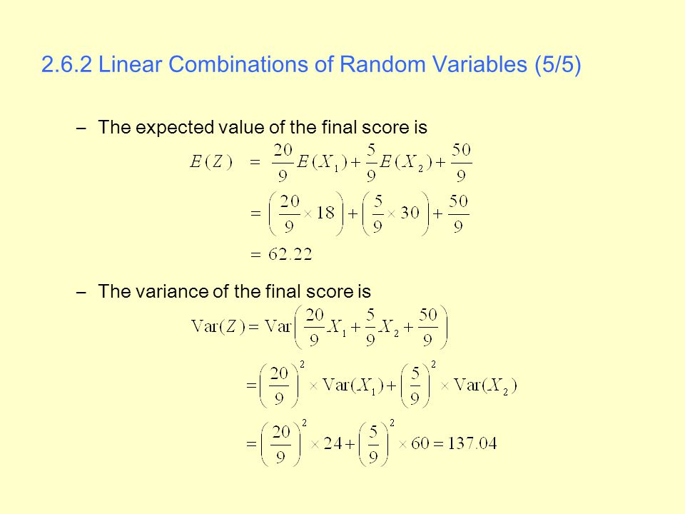 2.6.2 Linear Combinations of Random Variables (5/5)