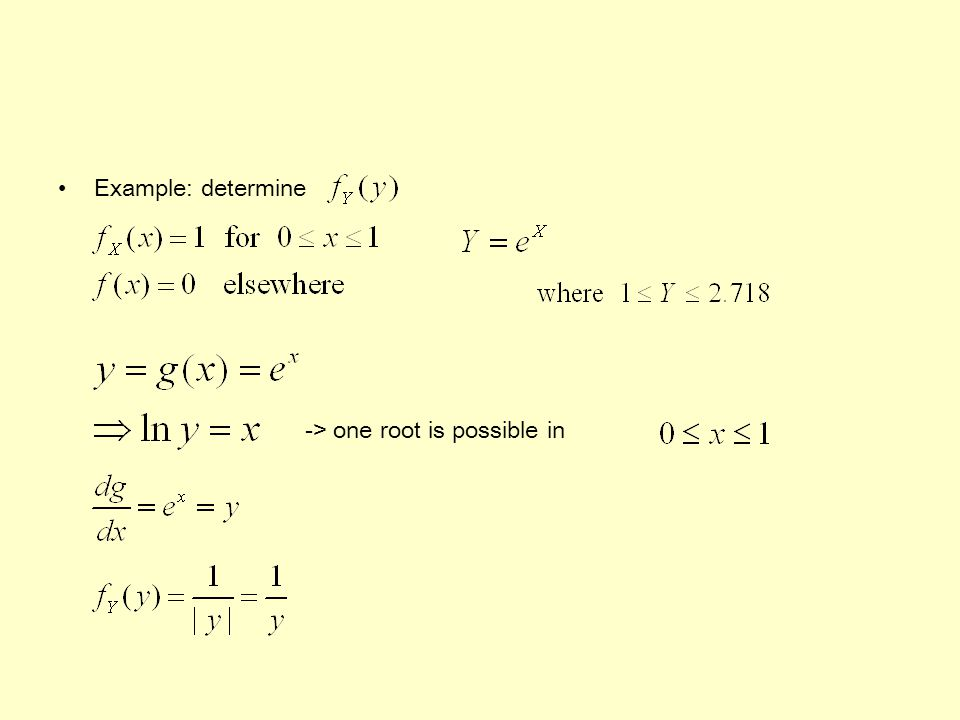Example: determine -> one root is possible in