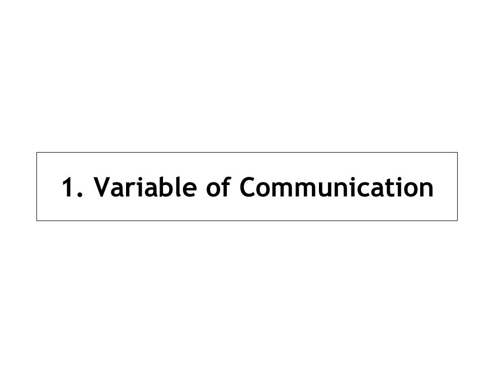 1. Variable of Communication