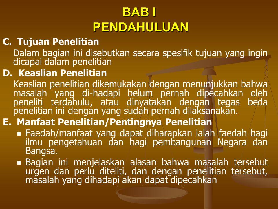 BAB I PENDAHULUAN C. Tujuan Penelitian