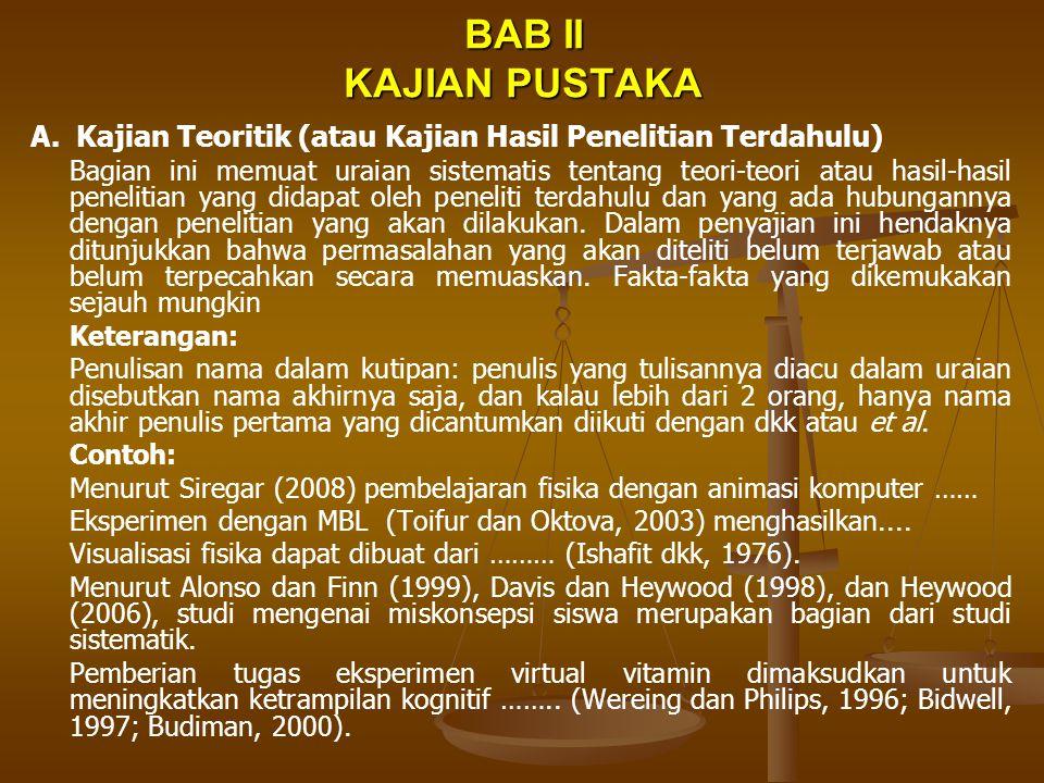 BAB II KAJIAN PUSTAKA A. Kajian Teoritik (atau Kajian Hasil Penelitian Terdahulu)