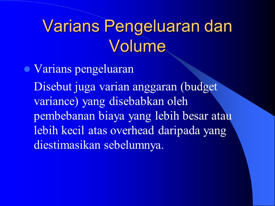 Varians Pengeluaran dan Volume