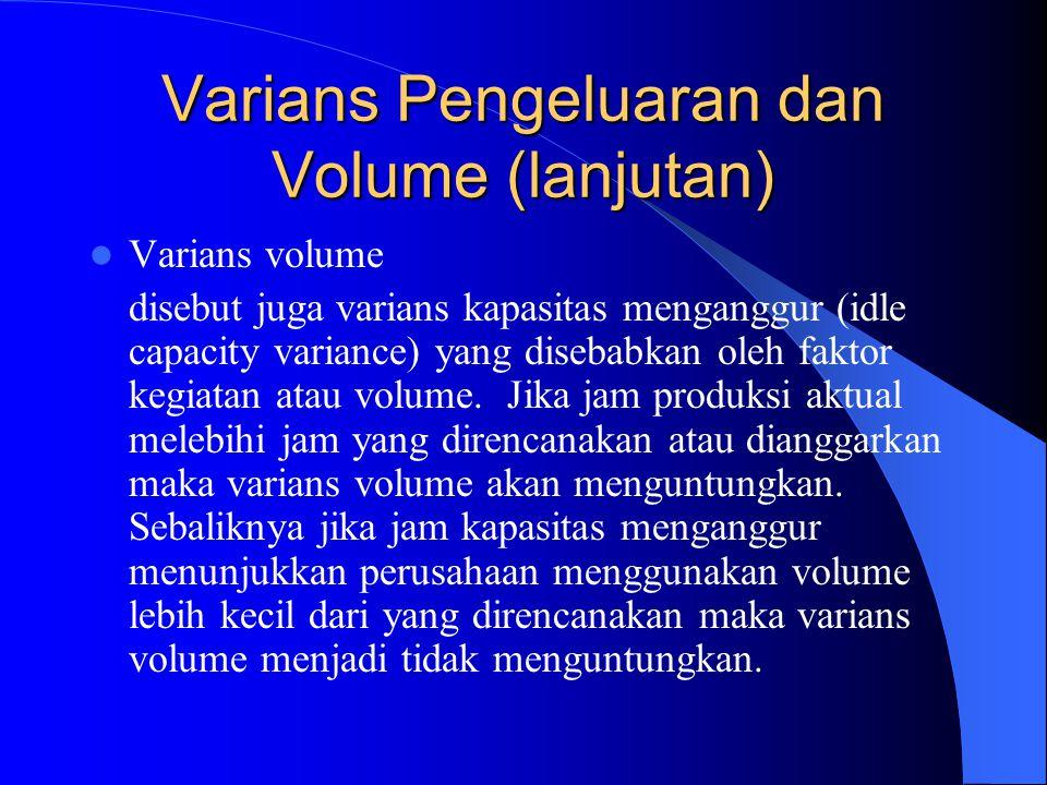 Varians Pengeluaran dan Volume (lanjutan)
