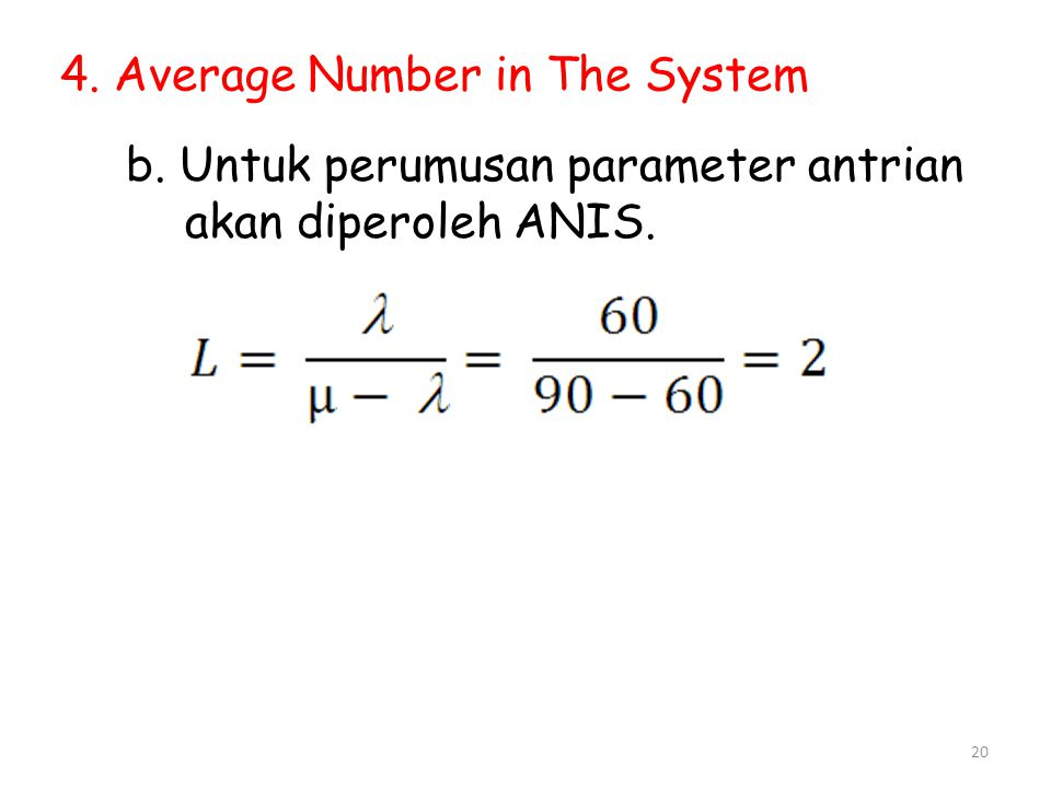 4. Average Number in The System
