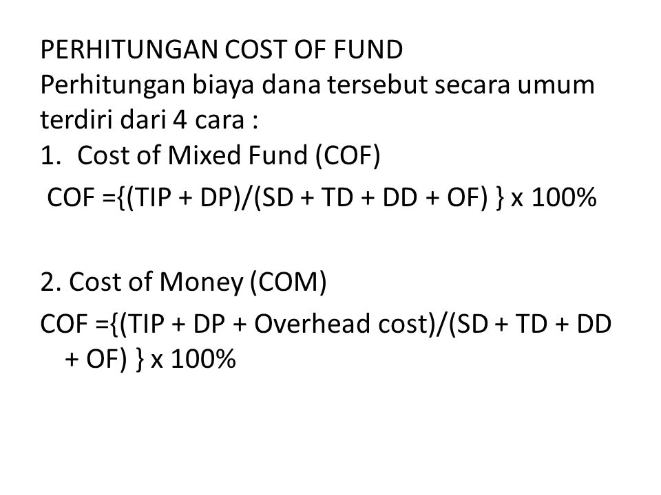 PERHITUNGAN COST OF FUND
