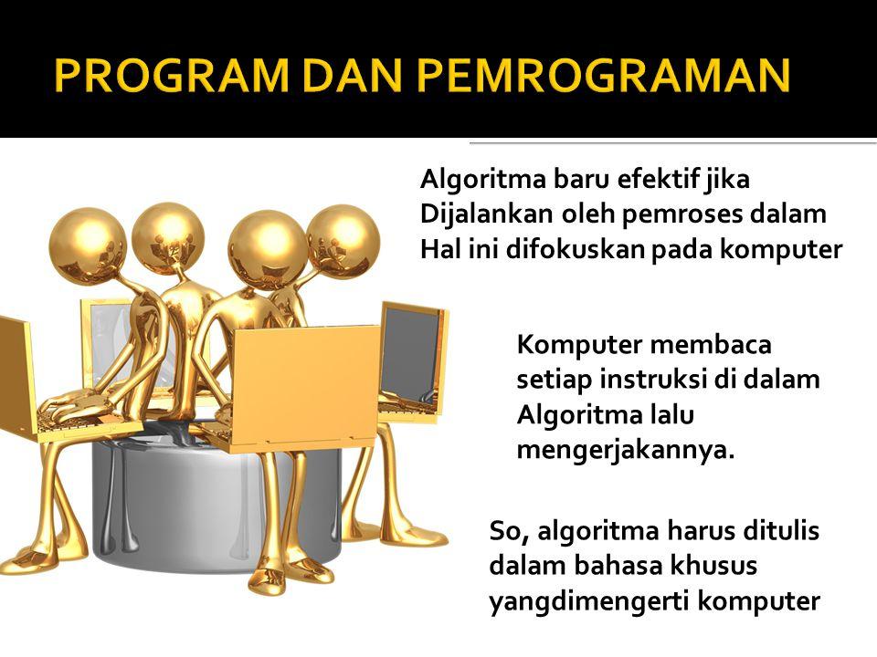 PROGRAM DAN PEMROGRAMAN