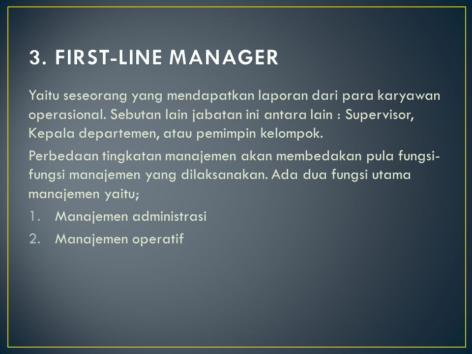3. FIRST-LINE MANAGER