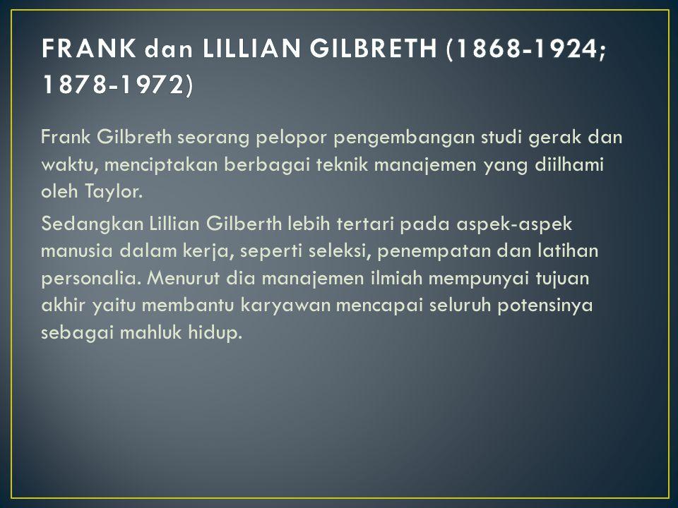 FRANK dan LILLIAN GILBRETH (1868-1924; 1878-1972)
