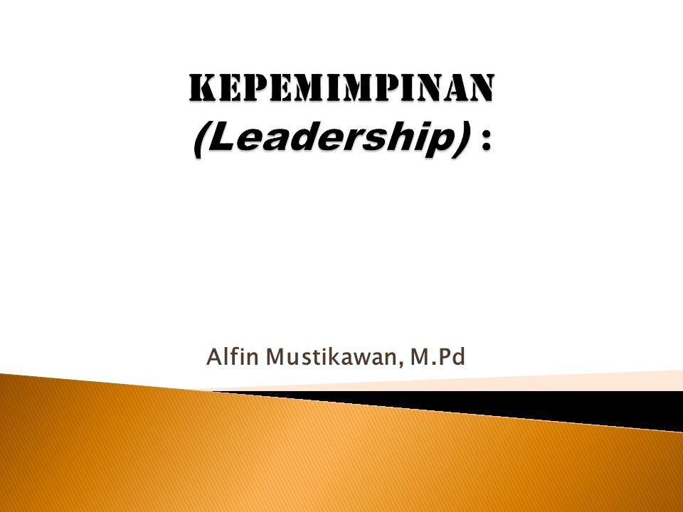 Kepemimpinan (Leadership) :