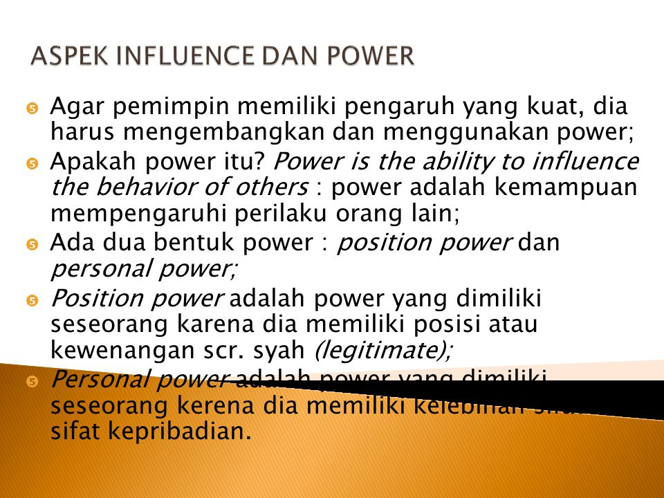 ASPEK INFLUENCE DAN POWER