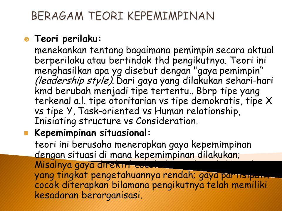 BERAGAM TEORI KEPEMIMPINAN