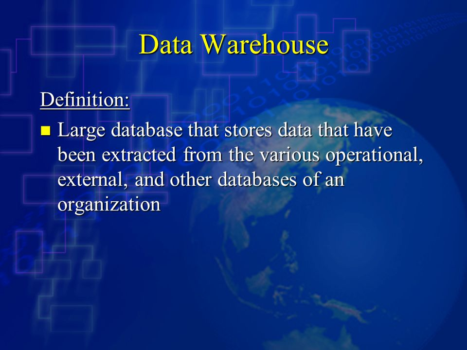 Data Warehouse Definition: