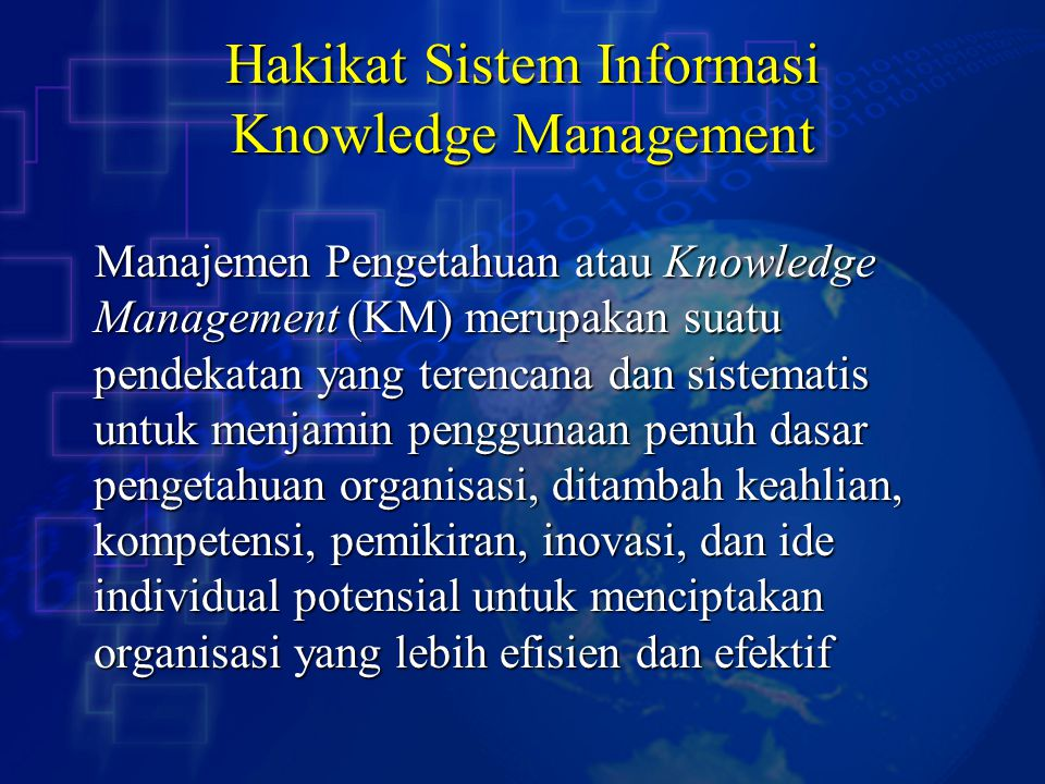 Hakikat Sistem Informasi Knowledge Management