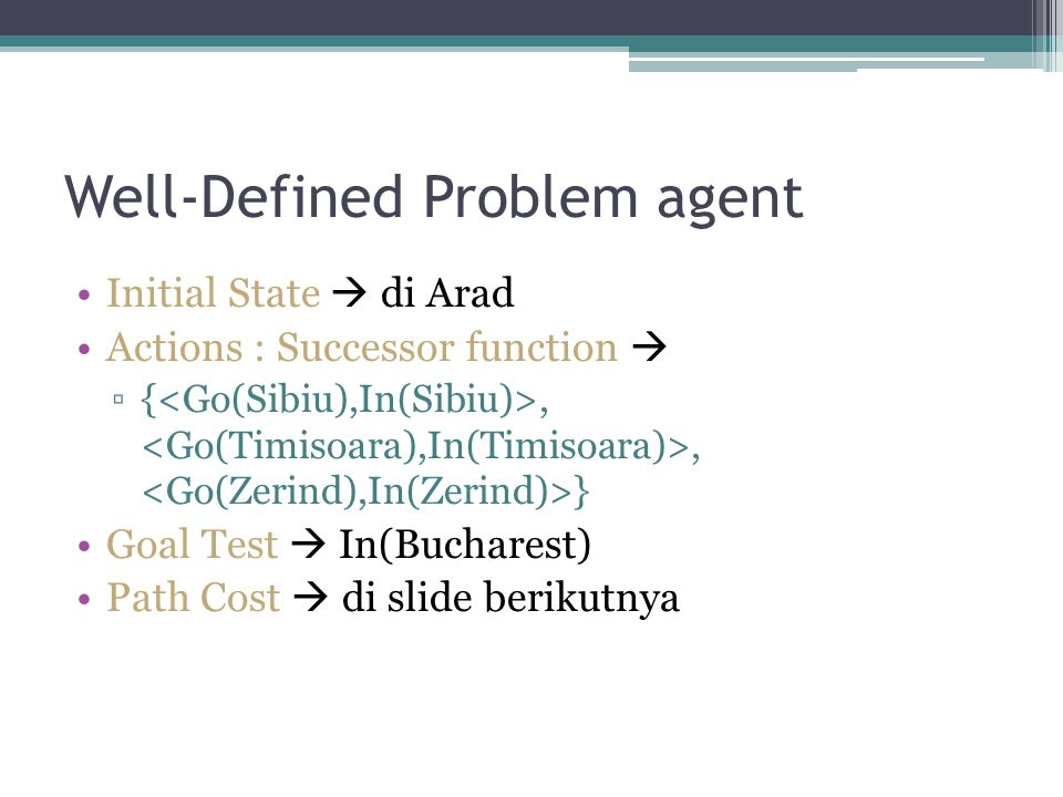 Well-Defined Problem agent