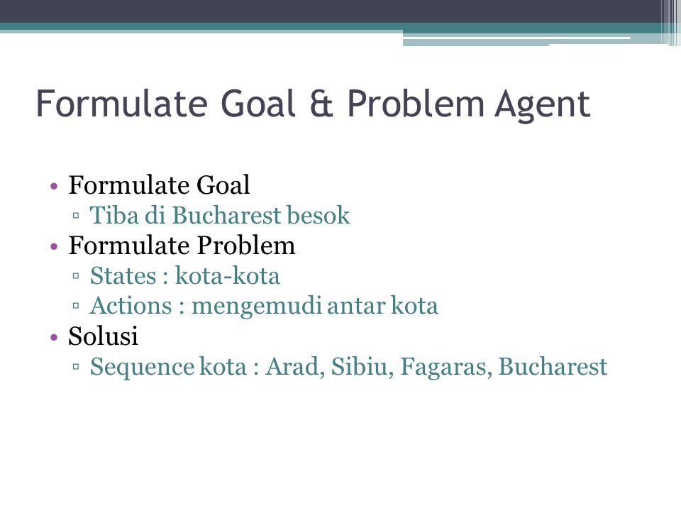 Formulate Goal & Problem Agent