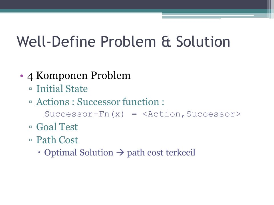Well-Define Problem & Solution