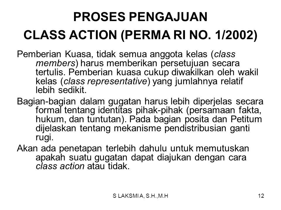 PROSES PENGAJUAN CLASS ACTION (PERMA RI NO. 1/2002)