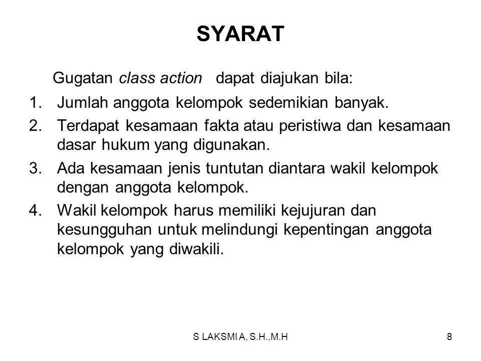 Gugatan class action dapat diajukan bila: