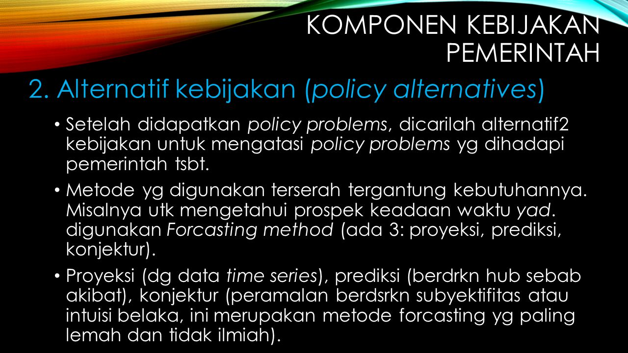 KOMPONEN kebijakan pemerintah