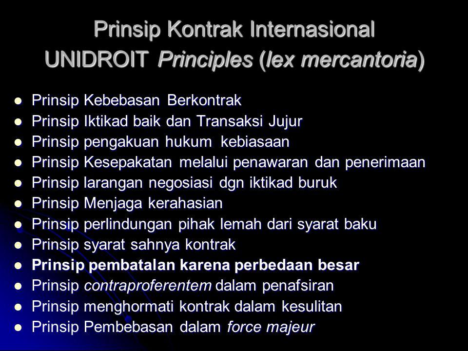 Prinsip Kontrak Internasional UNIDROIT Principles (lex mercantoria)