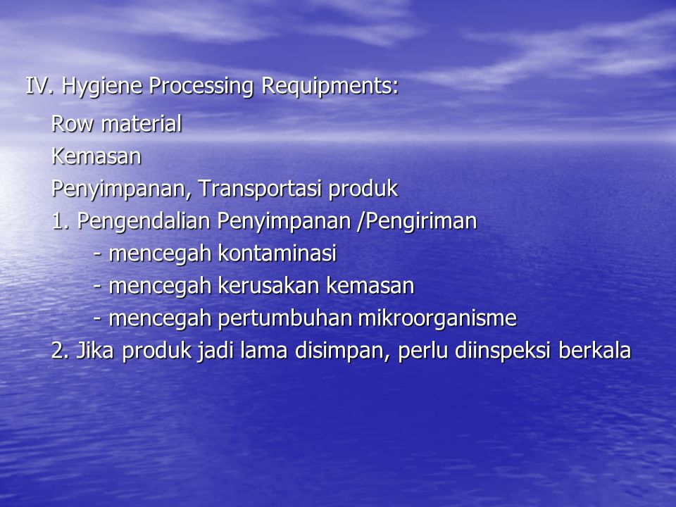 IV. Hygiene Processing Requipments: