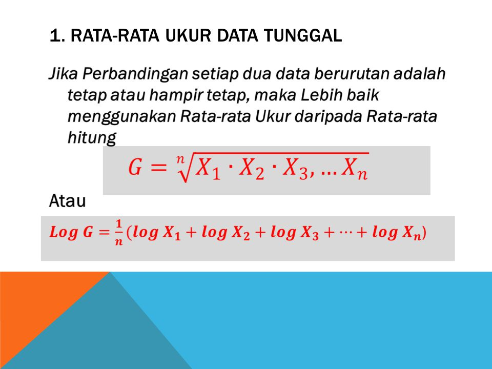 1. rata-rata ukur Data Tunggal