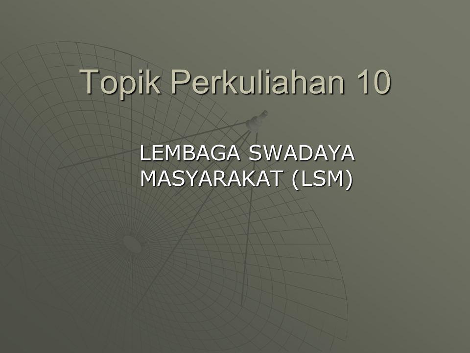 LEMBAGA SWADAYA MASYARAKAT (LSM)