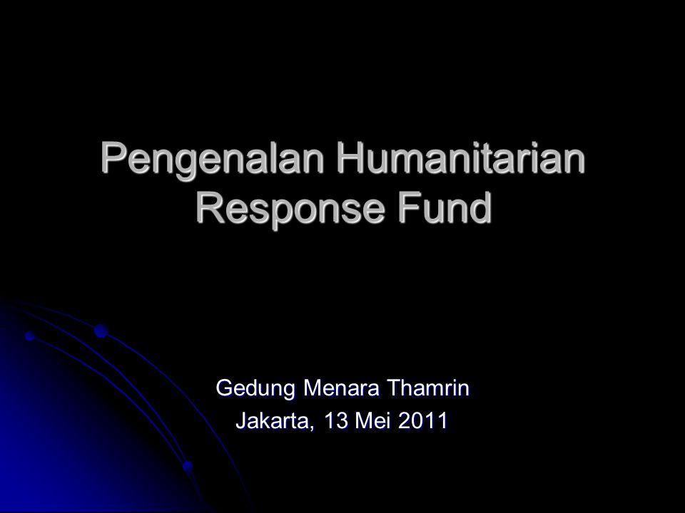 Pengenalan Humanitarian Response Fund