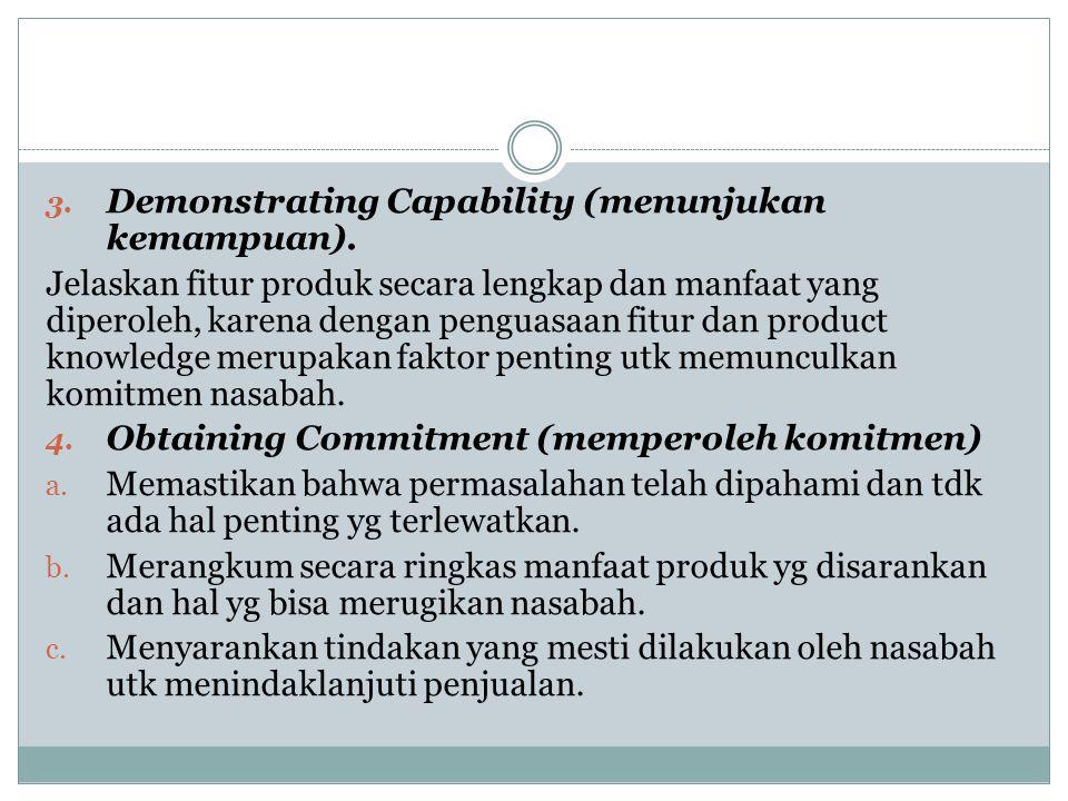 Demonstrating Capability (menunjukan kemampuan).