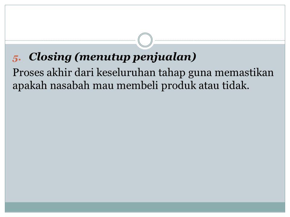 Closing (menutup penjualan)