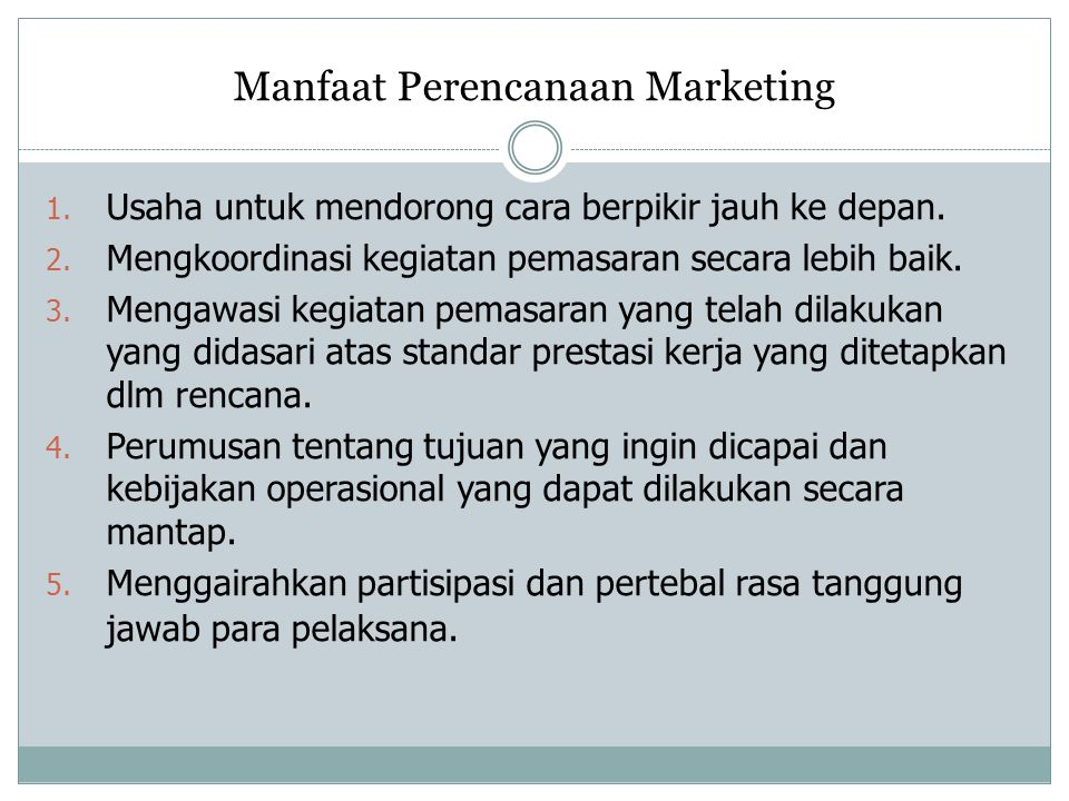 Manfaat Perencanaan Marketing
