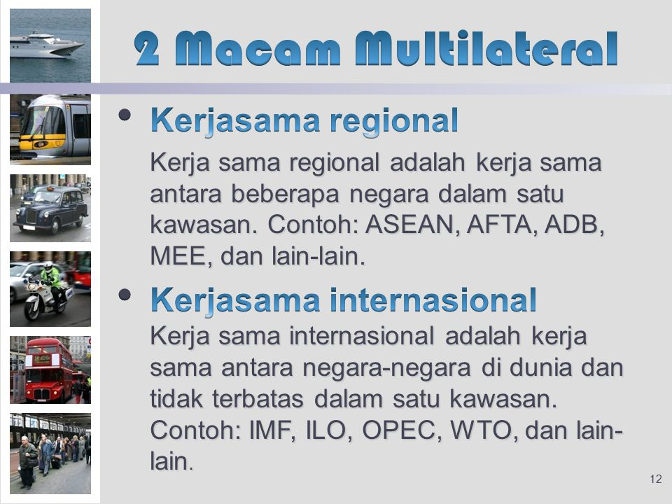 2 Macam Multilateral Kerjasama regional